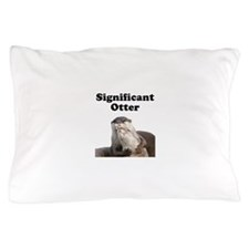 Significant Otter Pillow Case