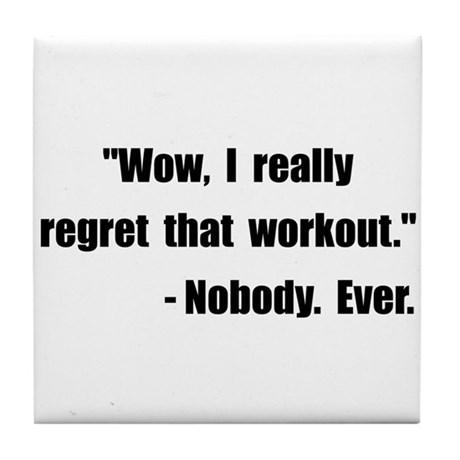 Workout Quote Tile Coaster