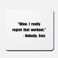 Workout Quote Mousepad