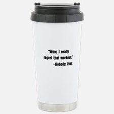 Workout Quote Stainless Steel Travel Mug
