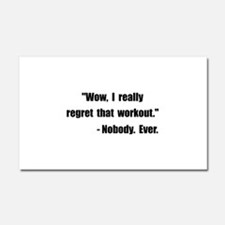 Workout Quote Car Magnet 20 x 12
