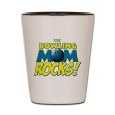 This Bowling Mom Rocks Shot Glass