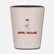 I'm Spook-Tacular! Shot Glass