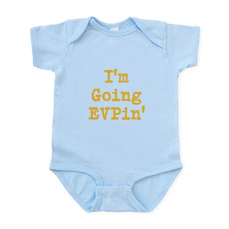 I'm Going EVPin' Infant Bodysuit