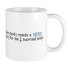 Married my Hero Mug