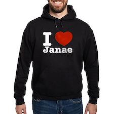 I love Janae Hoodie