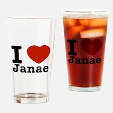I love Janae Drinking Glass