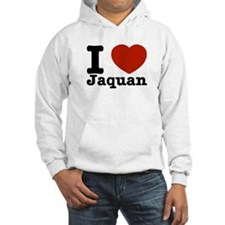 I love Jaquan Hoodie