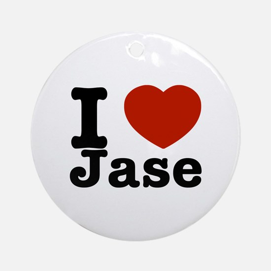 I love Jase Ornament (Round)
