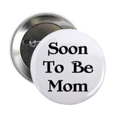 Soon To Be Mom Button