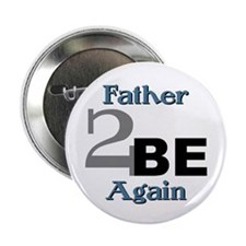 Father 2 Be Again Button