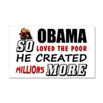 """Millions More Poor"" Car Magnet 20 x 12"