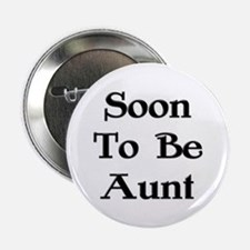 Soon To Be Aunt Button