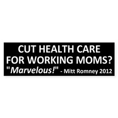 Mitt Romney vs. Working Moms bumper sticker
