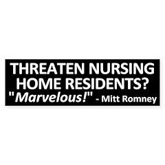 Nursing Home Mitt Romney bumper sticker