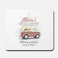 MM Mom's Milk Express Mousepad