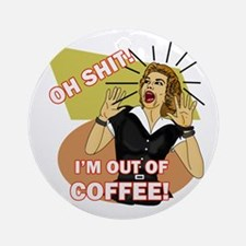 Oh @#$%! I'm out of coffee! Retro Ornament (Round)