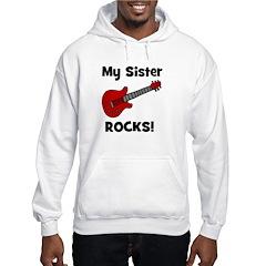 My Sister Rocks! (guitar) Hoodie