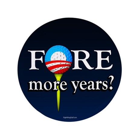 """FORE More Years? 3.5"""" Button (100 pack)"""