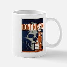 Don't Mix 'Em WPA Poster Mug