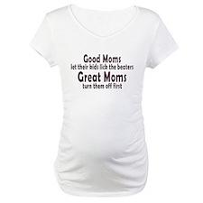Great Moms Shirt
