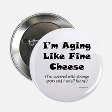 "Aging Gracefully 2.25"" Button (10 pack)"