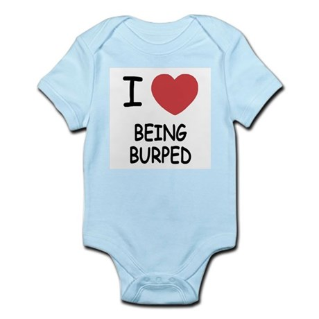 I heart being burped Infant Bodysuit
