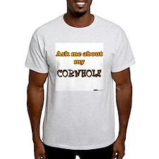 Ask me about my Cornhole Ash Grey T-Shirt
