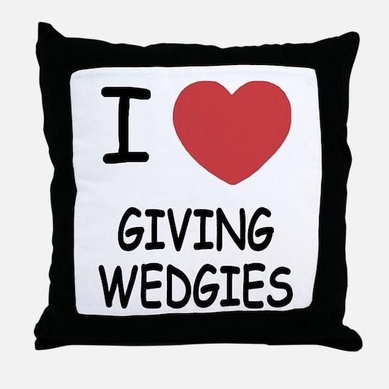 I heart giving wedgies Throw Pillow