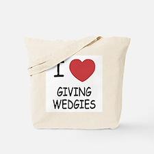 I heart giving wedgies Tote Bag