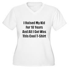 I Raised My Kid For 18 Years T-Shirt