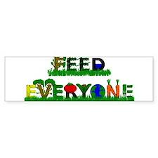 Feed Everyone Bumper Sticker