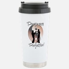 Persevere for Perfection! Travel Mug