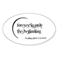 Breaking Dawn 2 Forever Sticker (Oval)
