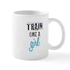 Train Like a Girl Mug