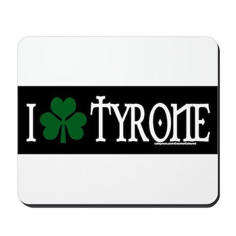 Tyrone Mousepad