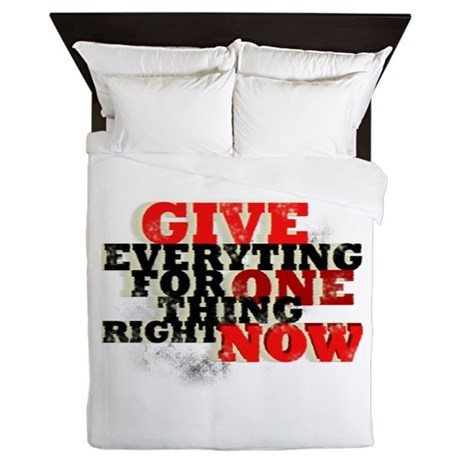 Give Everything Queen Duvet