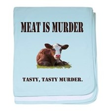 Meat is murder. baby blanket