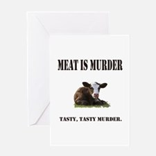 Meat is murder. Greeting Card