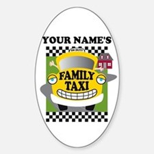Personalized Family Taxi Sticker (Oval)