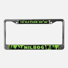 I'd Rather be in NILBOG License Plate Frame