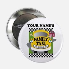 """Personalized Family Taxi 2.25"""" Button"""