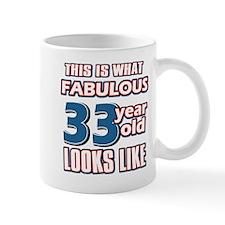 Cool 33 year old birthday designs Mug