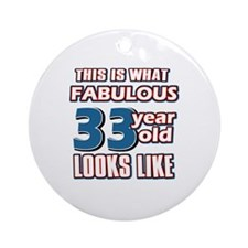 Cool 33 year old birthday designs Ornament (Round)