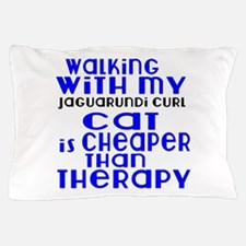 Walking With My jaguarundi curl Cat Pillow Case