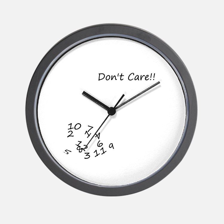 Don't Care! Wall Clock