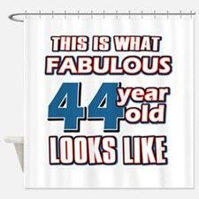 Cool 44 year old birthday designs Shower Curtain