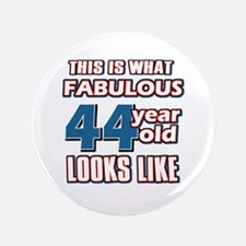 "Cool 44 year old birthday designs 3.5"" Button"