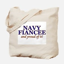 Navy Fiancee & proud of it! Tote Bag