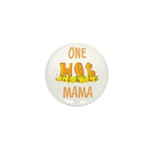 One Hot MAMA Mini Button (10 pack)